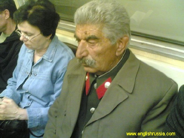 You can meet Comrade Stalin for example, sitting on the common passenger seat of Moscow subway.